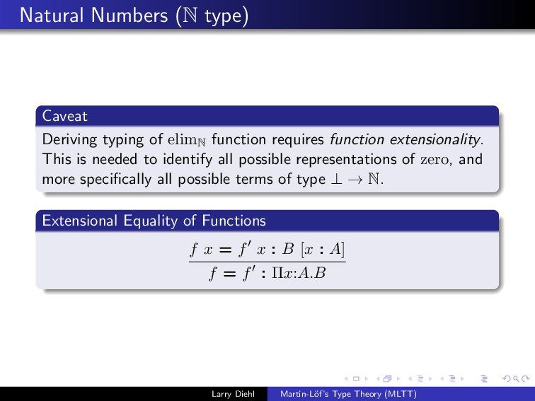Natural Numbers (N type) Caveat Deriving typing...
