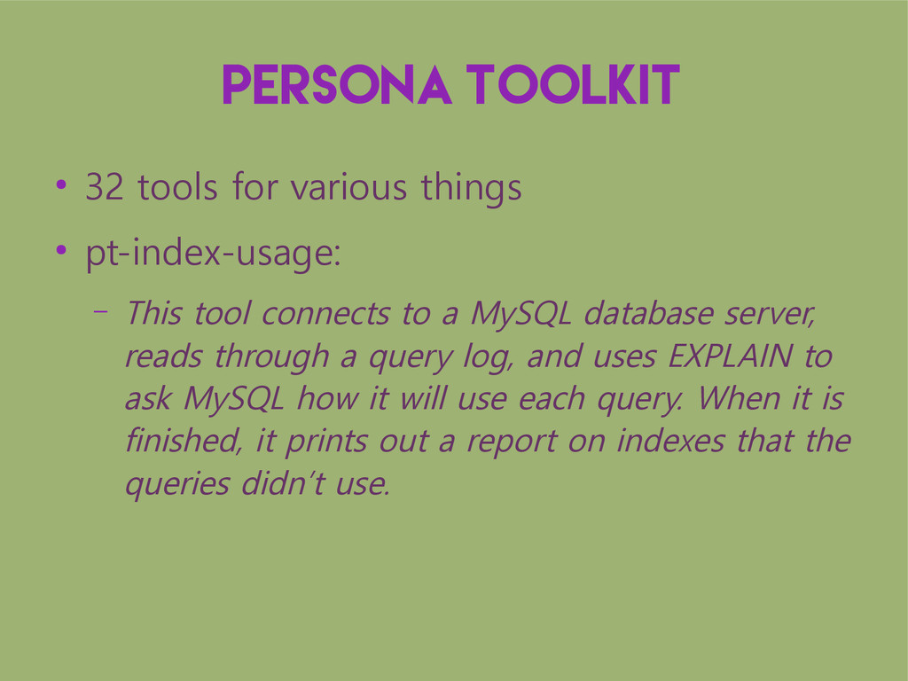 Persona toolkit ● 32 tools for various things ●...