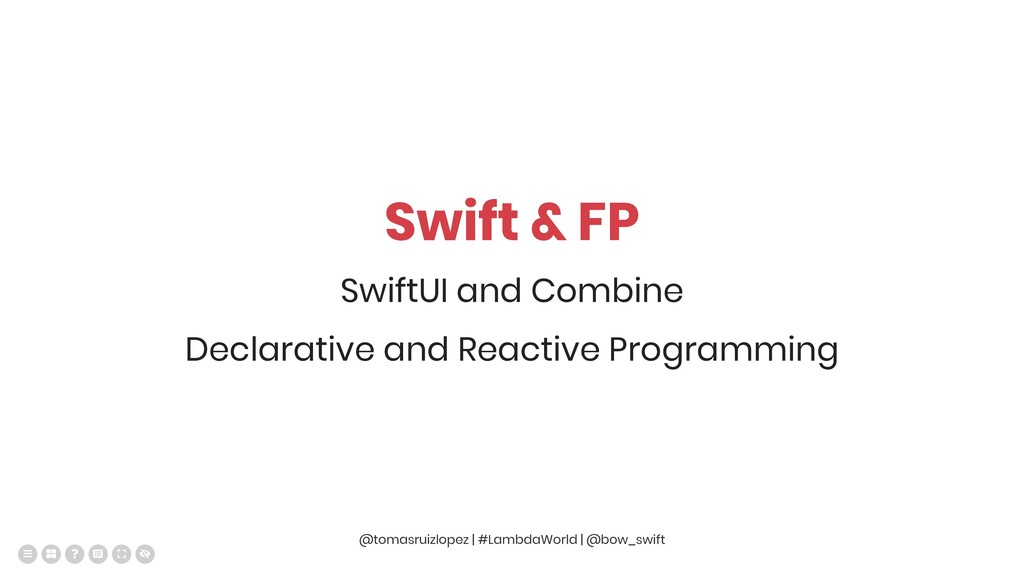 Swift & FP SwiftUI and Combine Declarative and ...