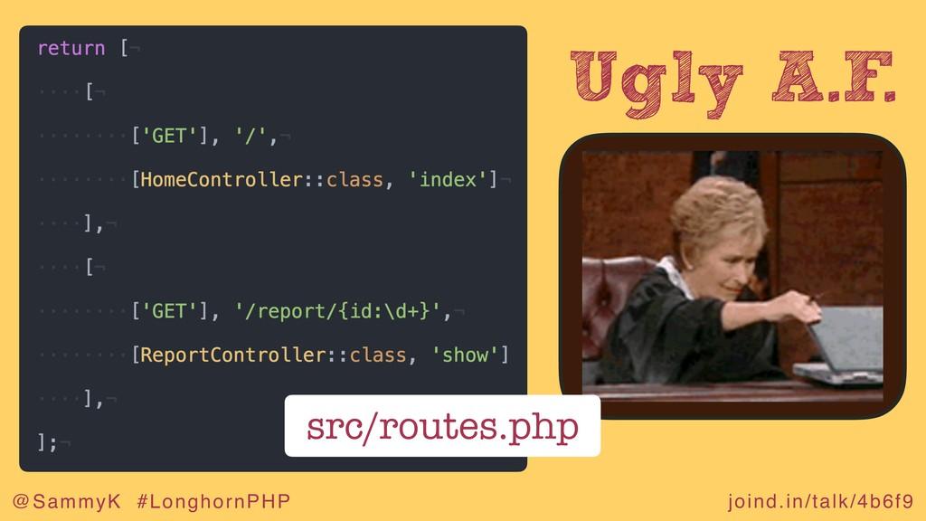 joind.in/talk/4b6f9 @SammyK #LonghornPHP Ugly A...