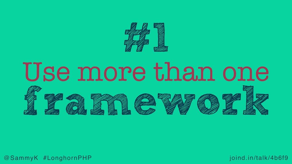 joind.in/talk/4b6f9 @SammyK #LonghornPHP Use mo...