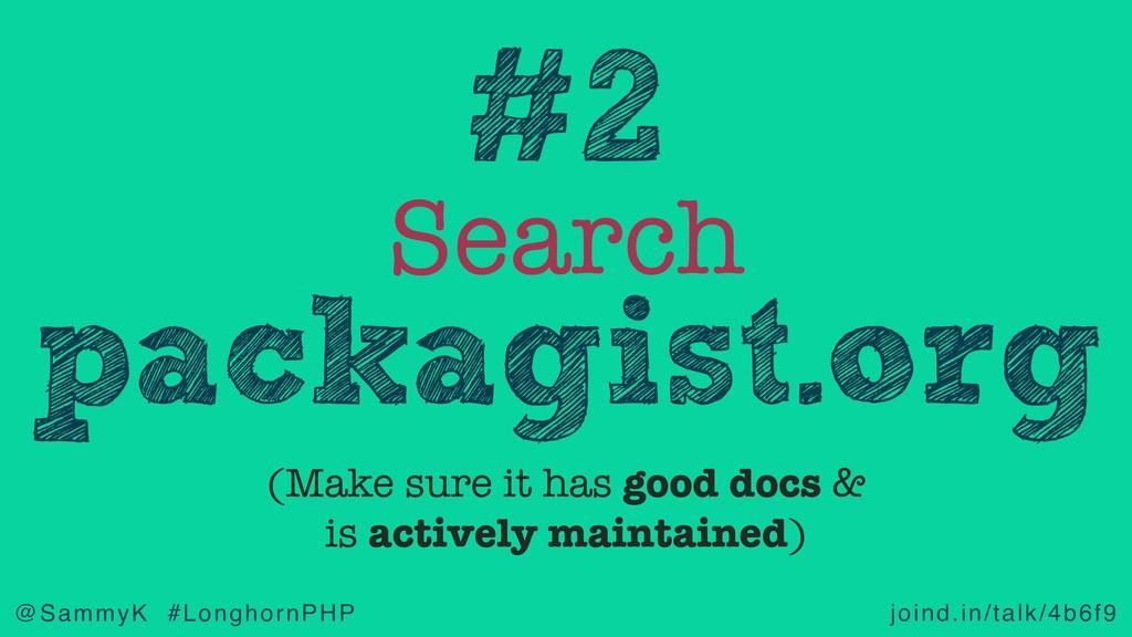 joind.in/talk/4b6f9 @SammyK #LonghornPHP Search...