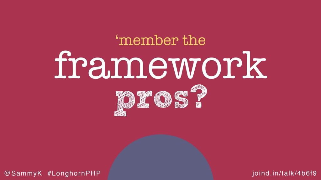 joind.in/talk/4b6f9 @SammyK #LonghornPHP pros? ...
