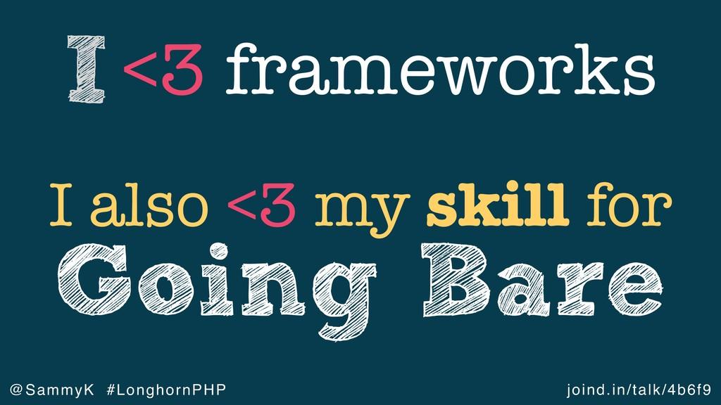 joind.in/talk/4b6f9 @SammyK #LonghornPHP <3 fra...