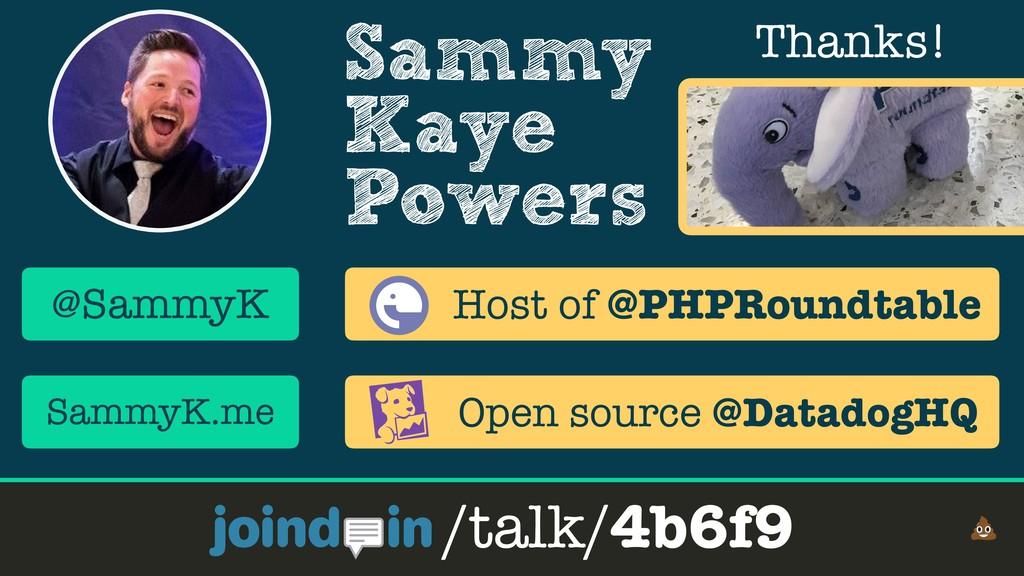 Sammy Kaye Powers Thanks! /talk/4b6f9 @SammyK S...