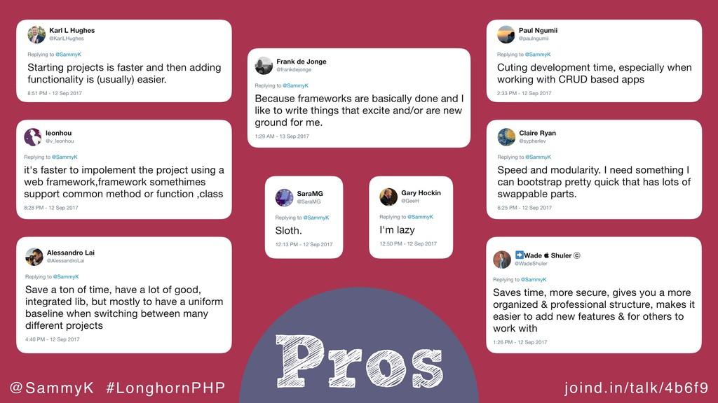 joind.in/talk/4b6f9 @SammyK #LonghornPHP Pros