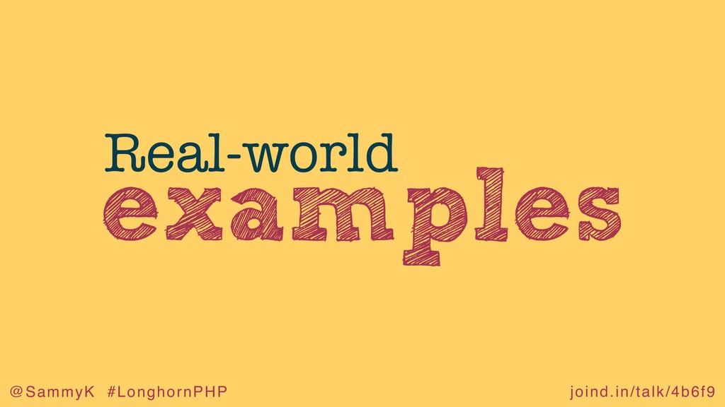 joind.in/talk/4b6f9 @SammyK #LonghornPHP exampl...