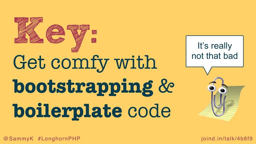 joind.in/talk/4b6f9 @SammyK #LonghornPHP Key: G...