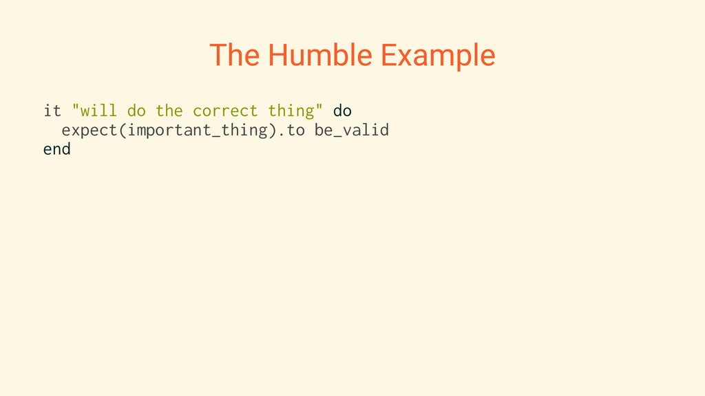 "The Humble Example it ""will do the correct thin..."