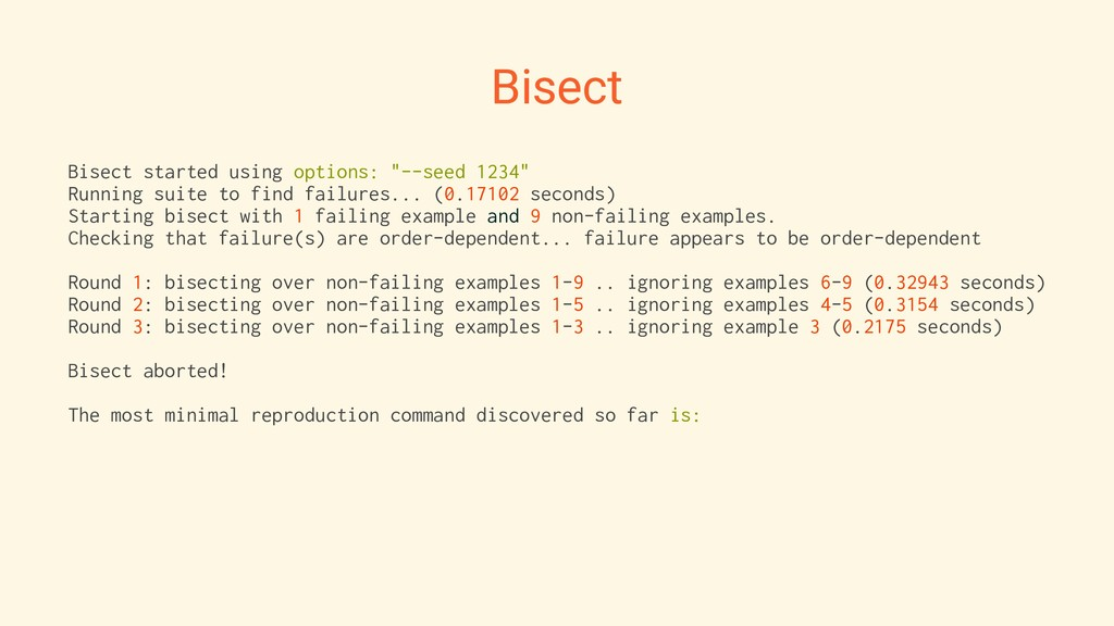 "Bisect Bisect started using options: ""--seed 12..."
