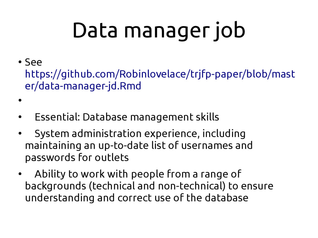 Data manager job ● See https://github.com/Robin...