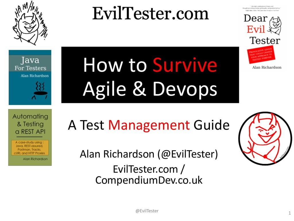 How to Survive Agile & Devops A Test Management...