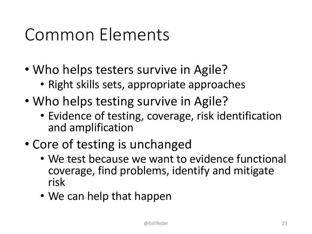 Common Elements • Who helps testers survive in ...