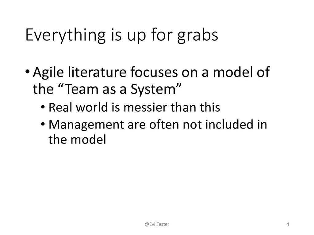Everything is up for grabs •Agile literature fo...
