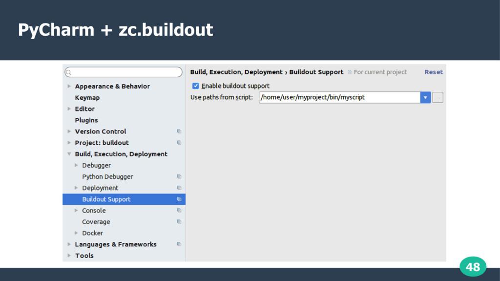 48 PyCharm + zc.buildout