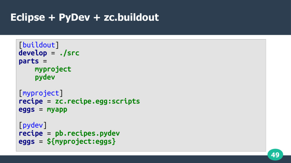 49 Eclipse + PyDev + zc.buildout [buildout] dev...