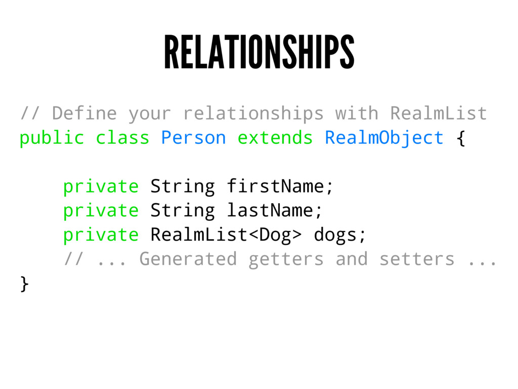 RELATIONSHIPS // Define your relationships with...