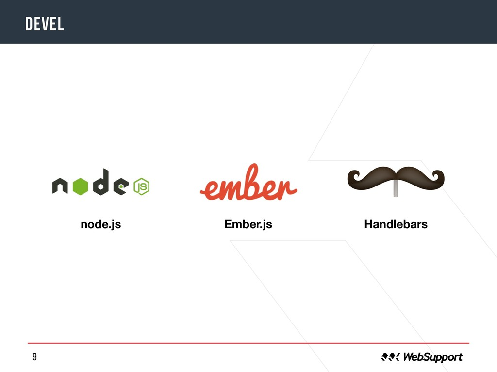 9 DEVEL o Ember.js Handlebars node.js