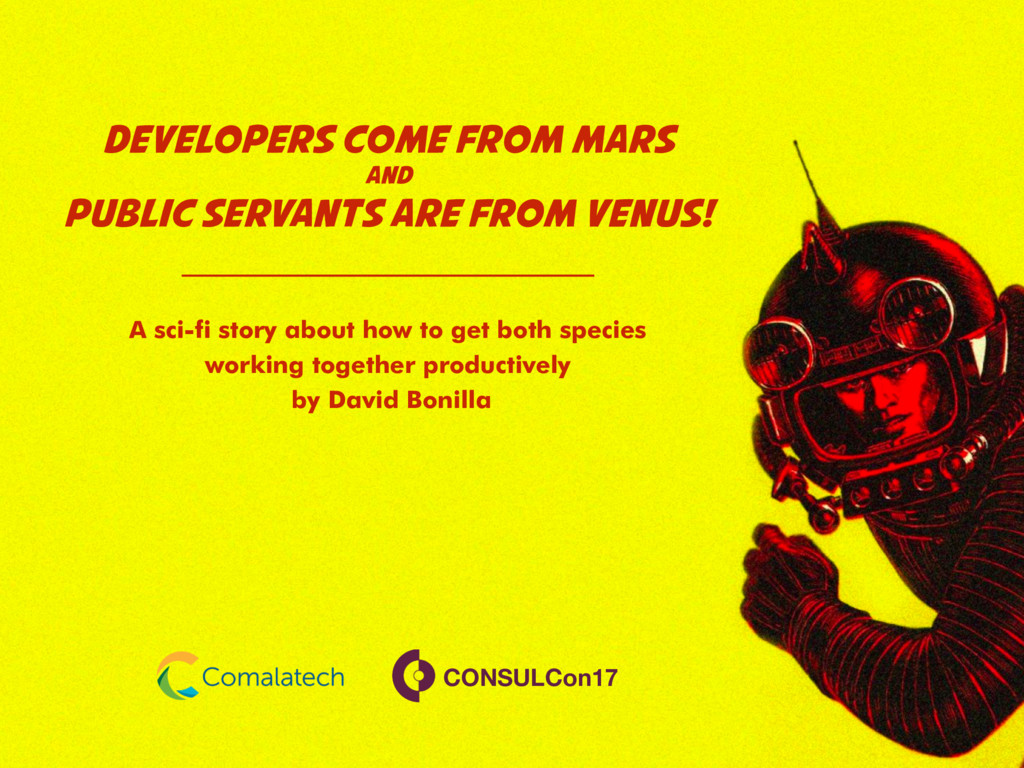 Developers come from Mars and public servants a...
