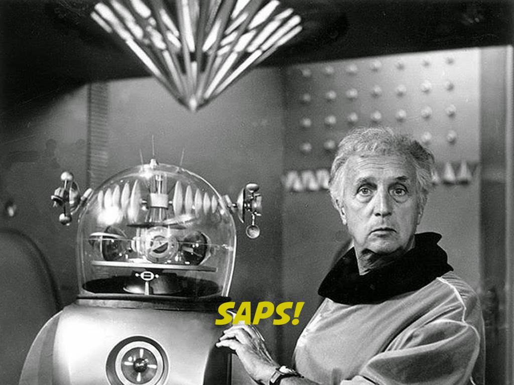 SAPS!