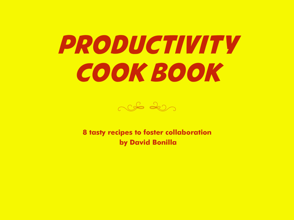 PRODUCTIVITY COOK BOOK 8 tasty recipes to foste...