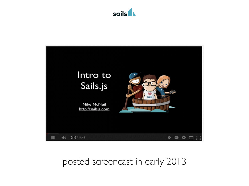 posted screencast in early 2013