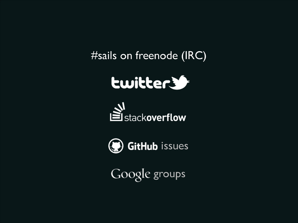 #sails on freenode (IRC) issues groups