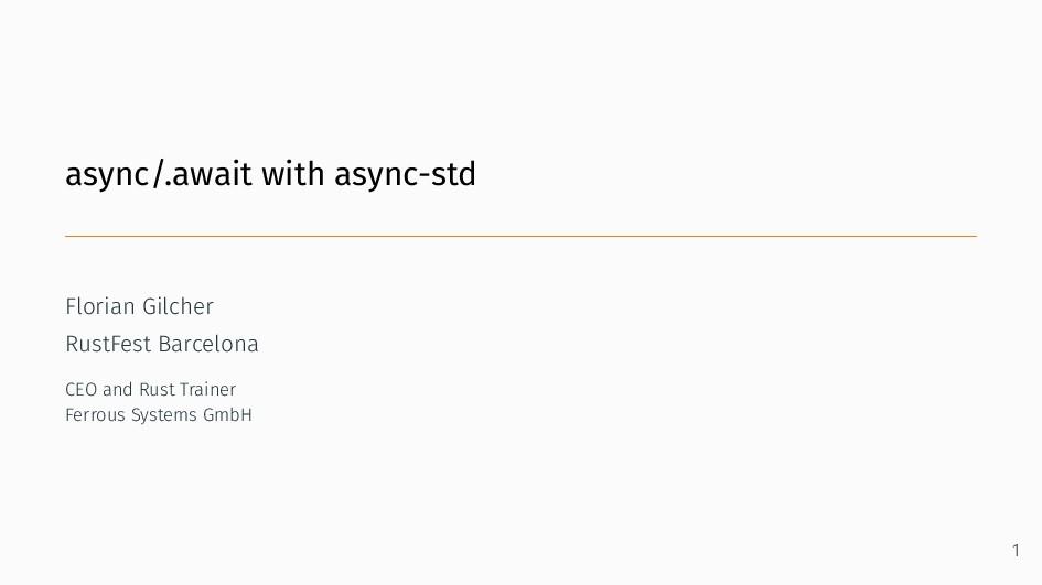 async/.await with async-std Florian Gilcher Rus...