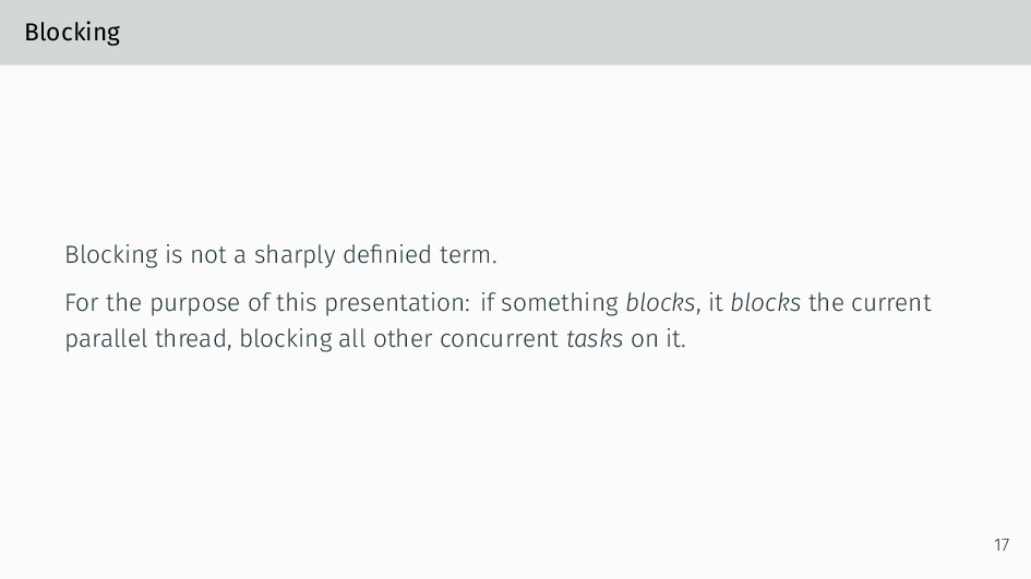 Blocking Blocking is not a sharply definied term...