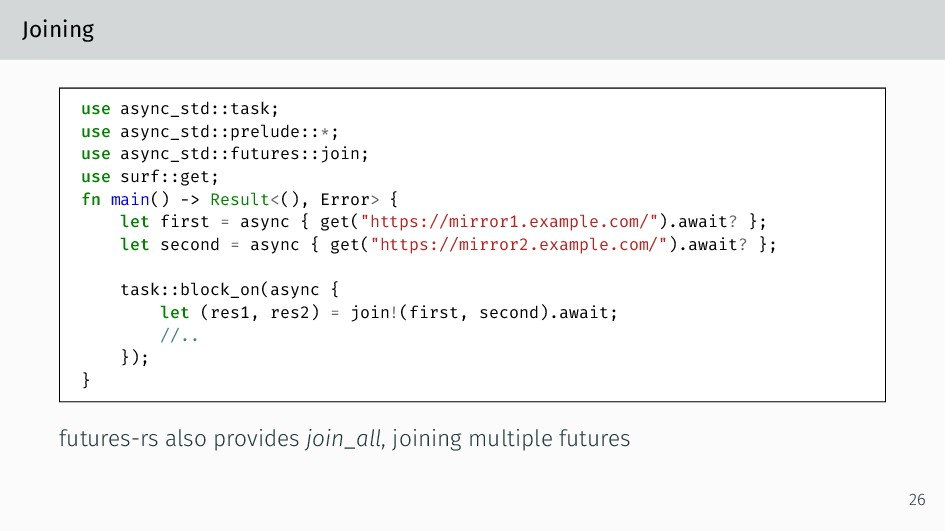 Joining use async_std::task; use async_std::pre...