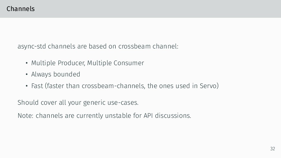 Channels async-std channels are based on crossb...