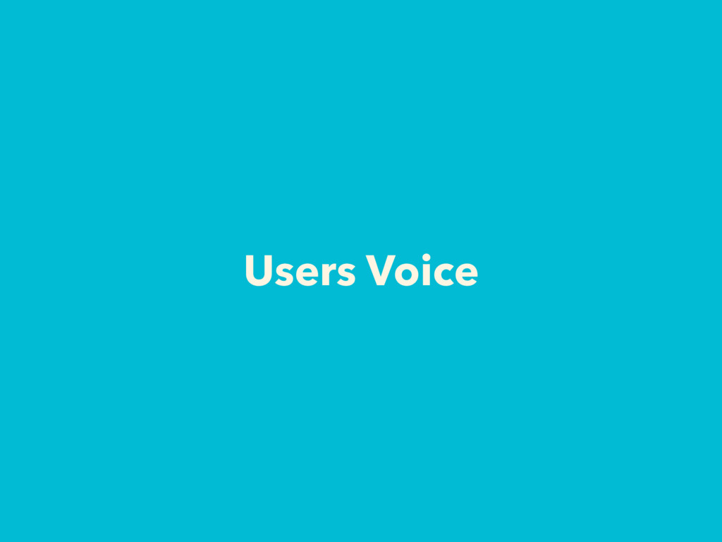 Users Voice