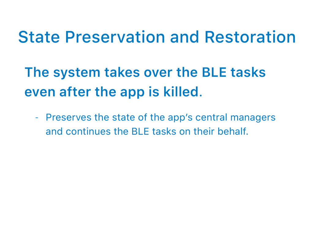 State Preservation and Restoration The system t...