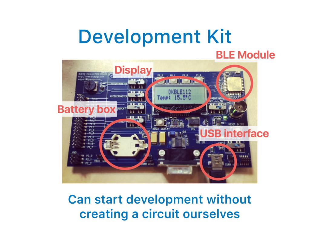 Development Kit Can start development without c...