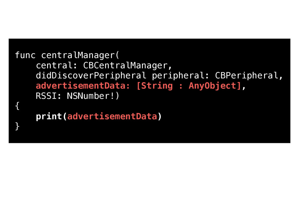 func centralManager( central: CBCentralManager,...