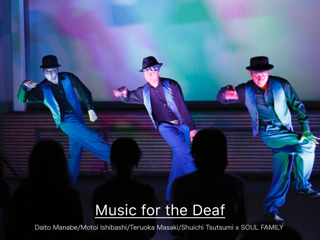Music for the Deaf %BJUP.BOBCF.PUPJ*TIJCBTIJ...