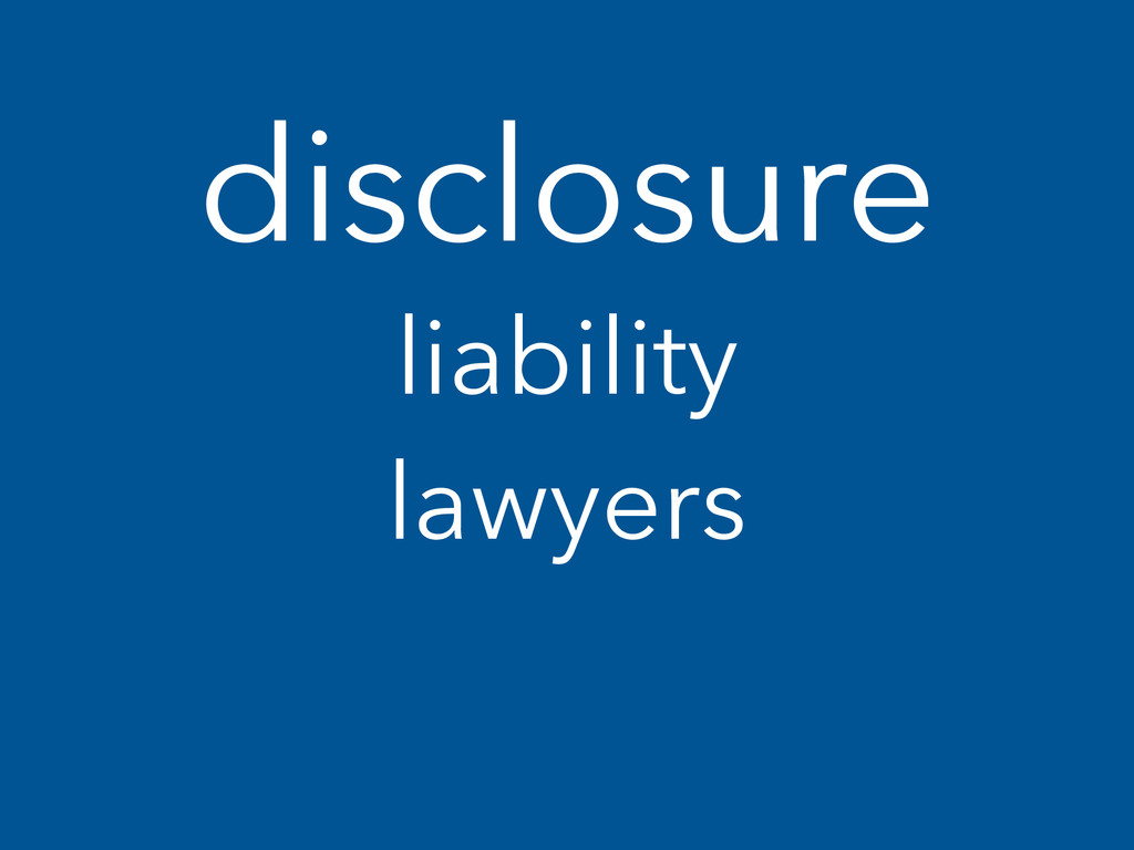 disclosure liability lawyers