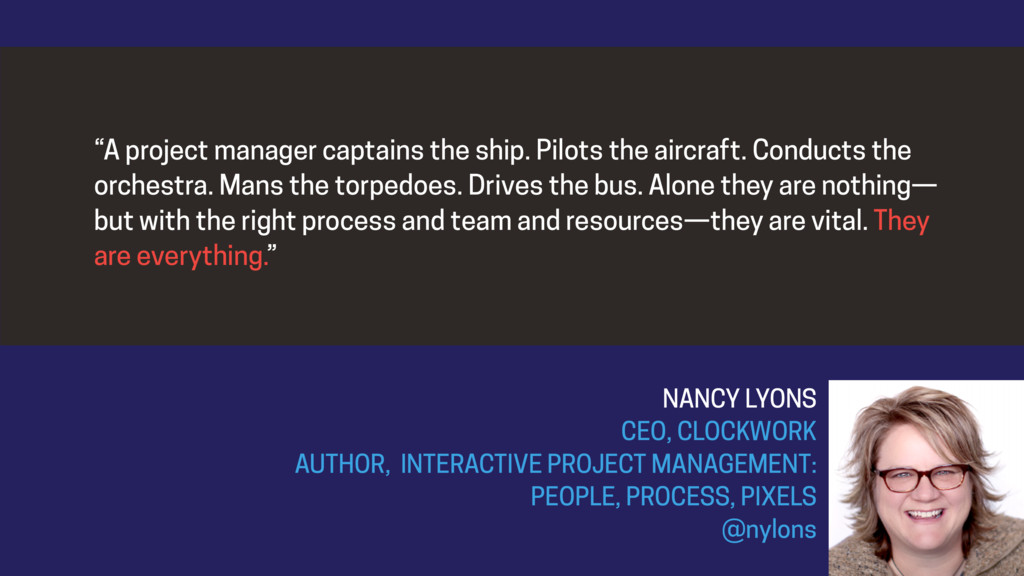 """""""A project manager captains the ship. Pilots th..."""