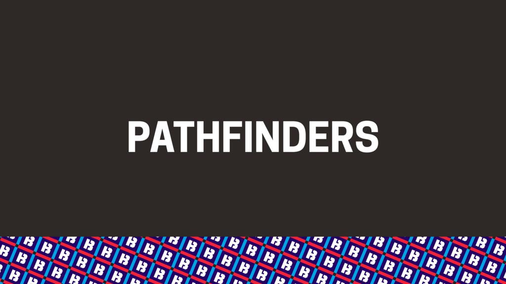 PATHFINDERS