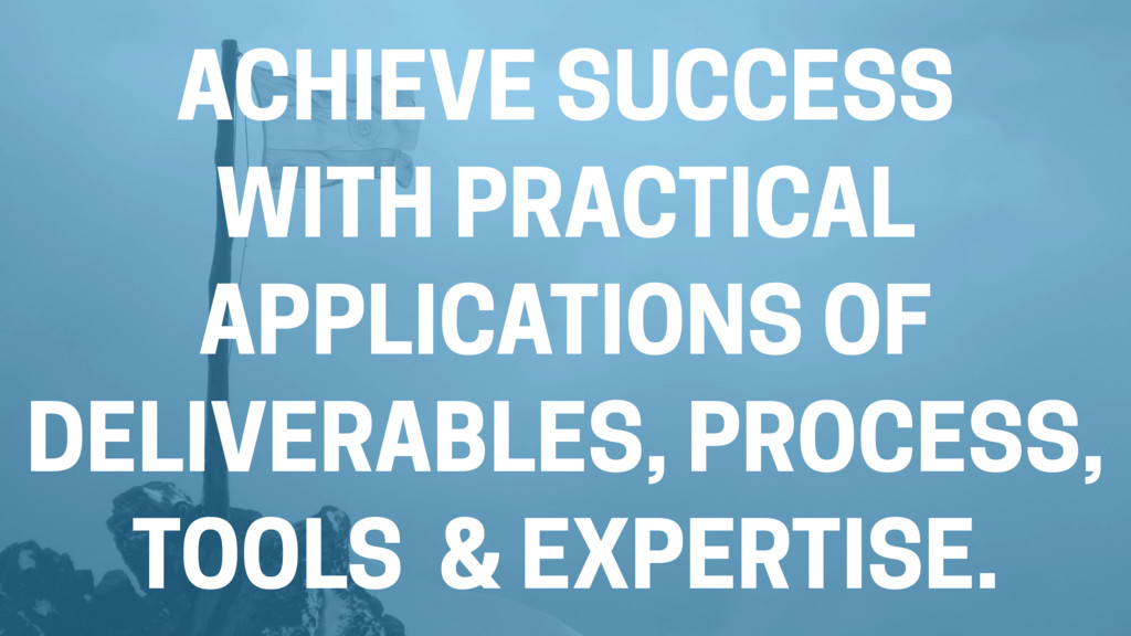 ACHIEVE SUCCESS WITH PRACTICAL APPLICATIONS OF ...