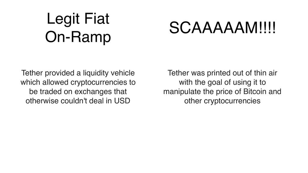 Legit Fiat On-Ramp Tether provided a liquidity ...