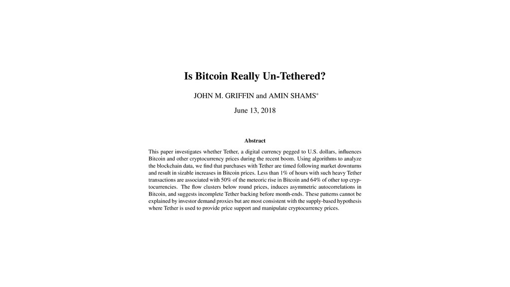 Is Bitcoin Really Un-Tethered? JOHN M. GRIFFIN ...