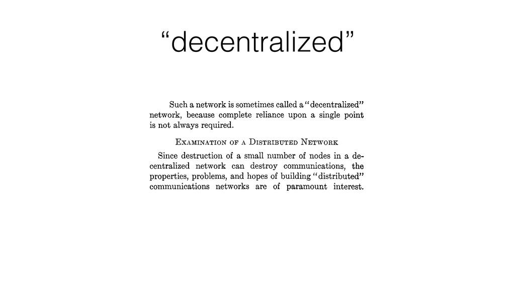 """decentralized"""