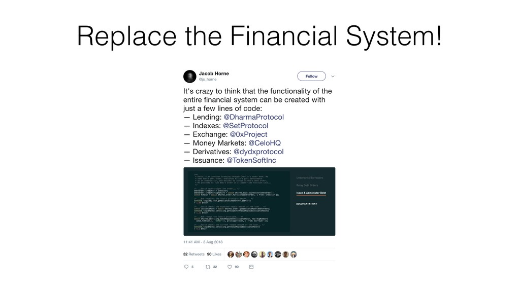 Replace the Financial System!