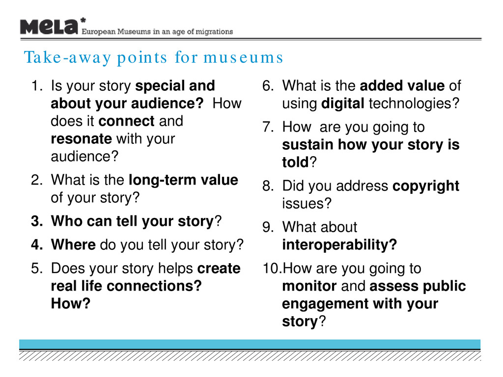 1. Is your story special and about your audienc...