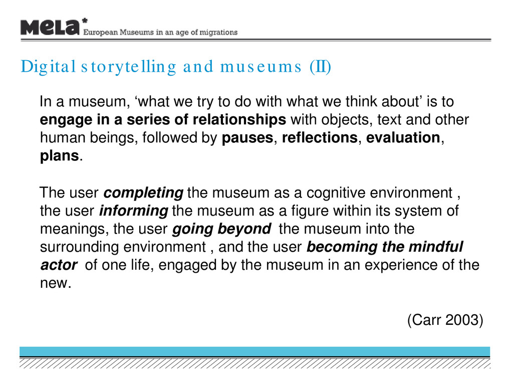 In a museum, 'what we try to do with what we th...