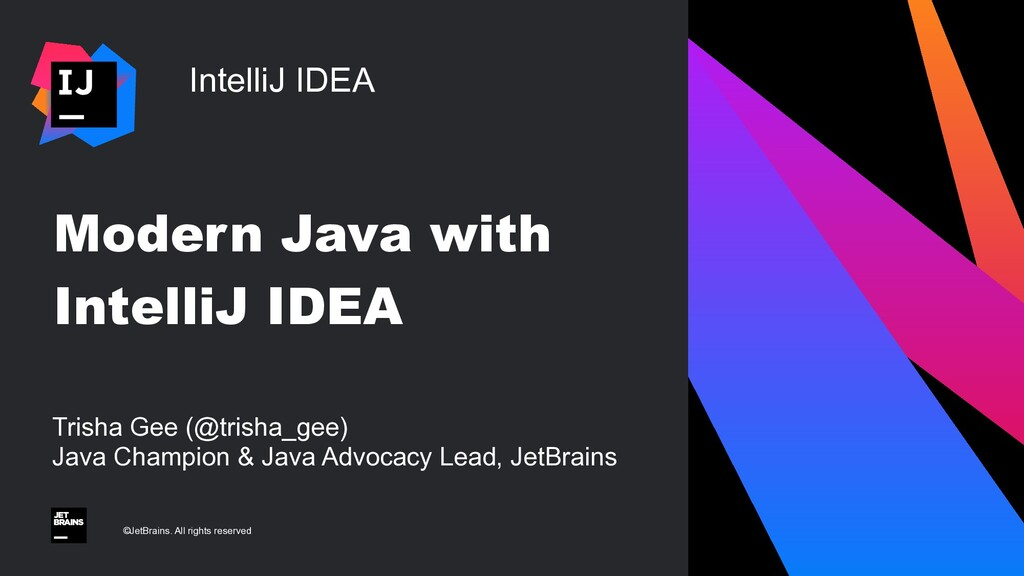 IntelliJ IDEA ©JetBrains. All rights reserved M...