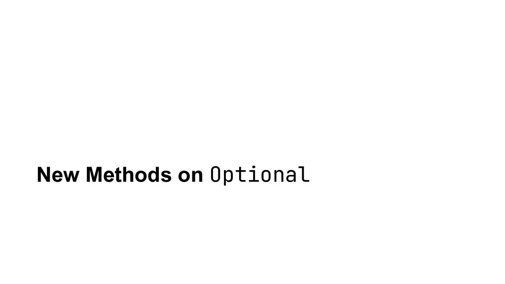 New Methods on Optional