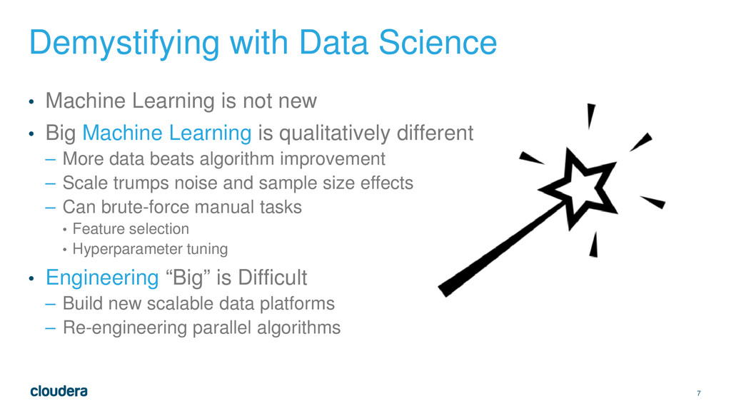 7 Demystifying with Data Science • Machine Lear...