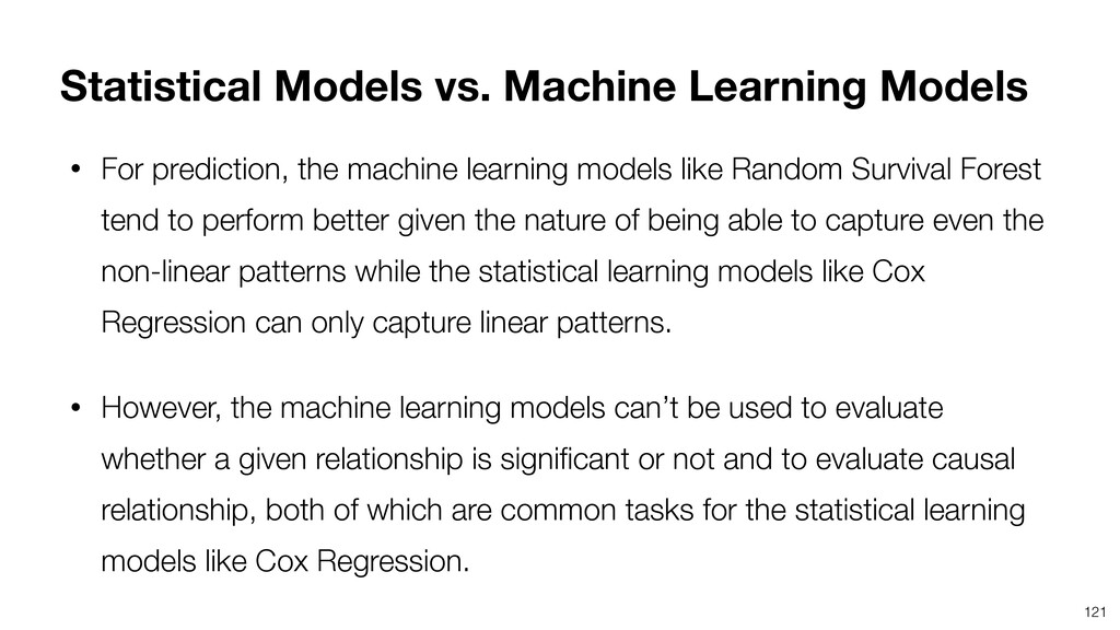 121 • For prediction, the machine learning mode...